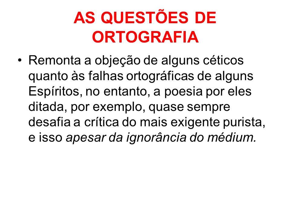 AS QUESTÕES DE ORTOGRAFIA