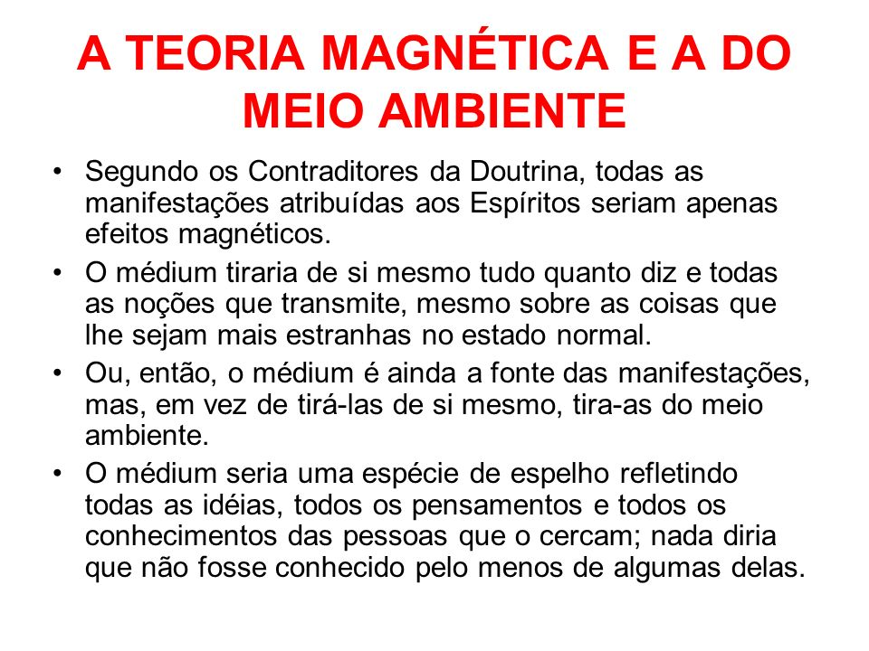 A TEORIA MAGNÉTICA E A DO MEIO AMBIENTE