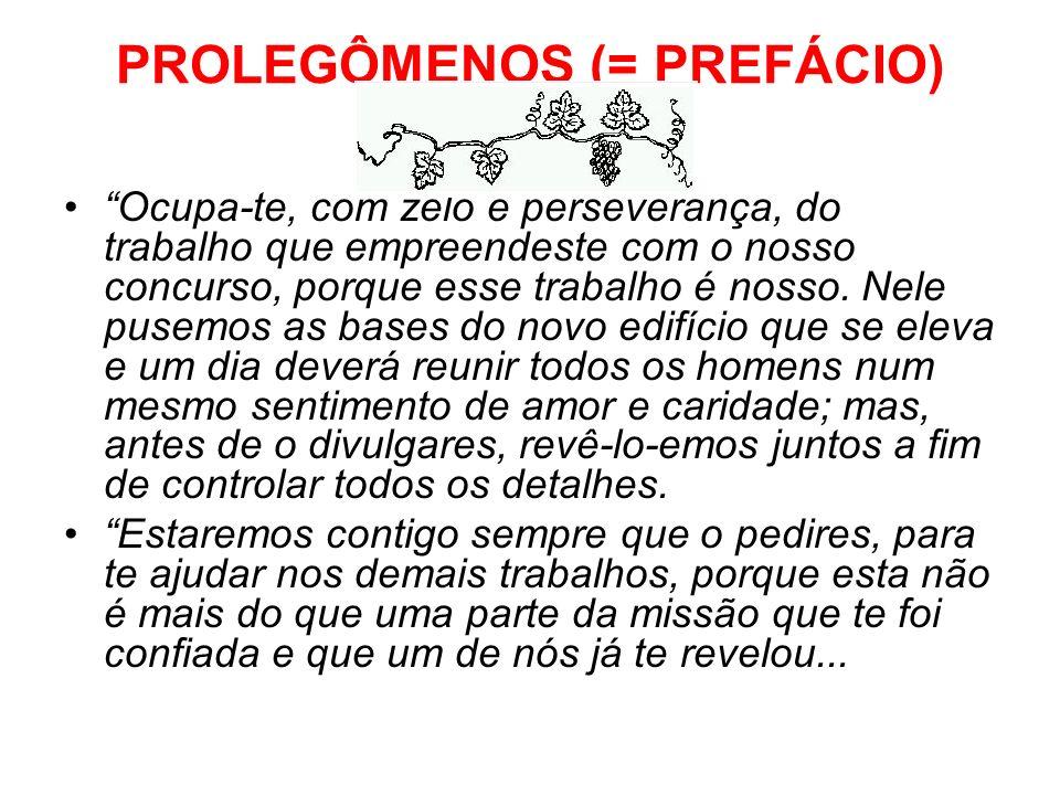 PROLEGÔMENOS (= PREFÁCIO)