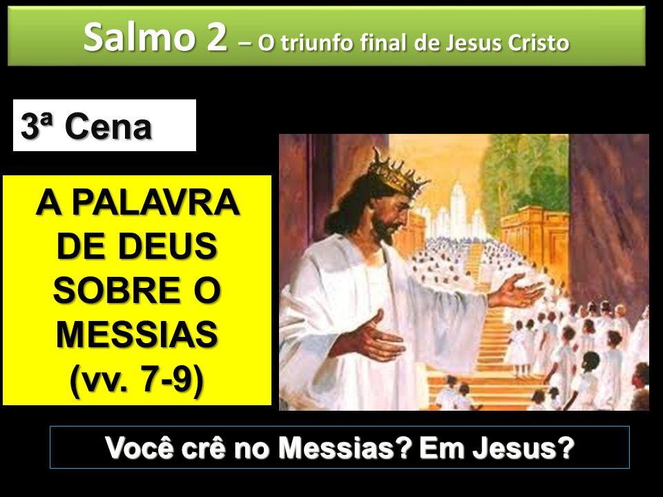 Salmo 2 – O triunfo final de Jesus Cristo