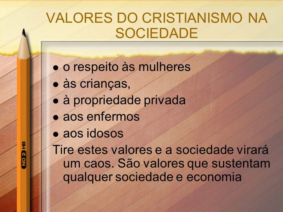 VALORES DO CRISTIANISMO NA SOCIEDADE