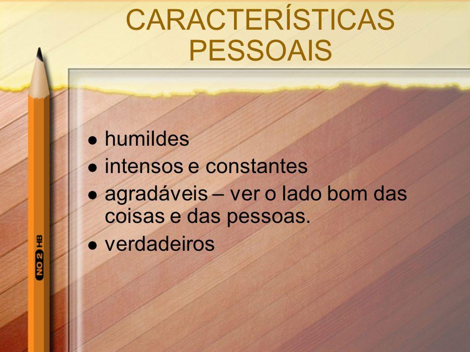CARACTERÍSTICAS PESSOAIS