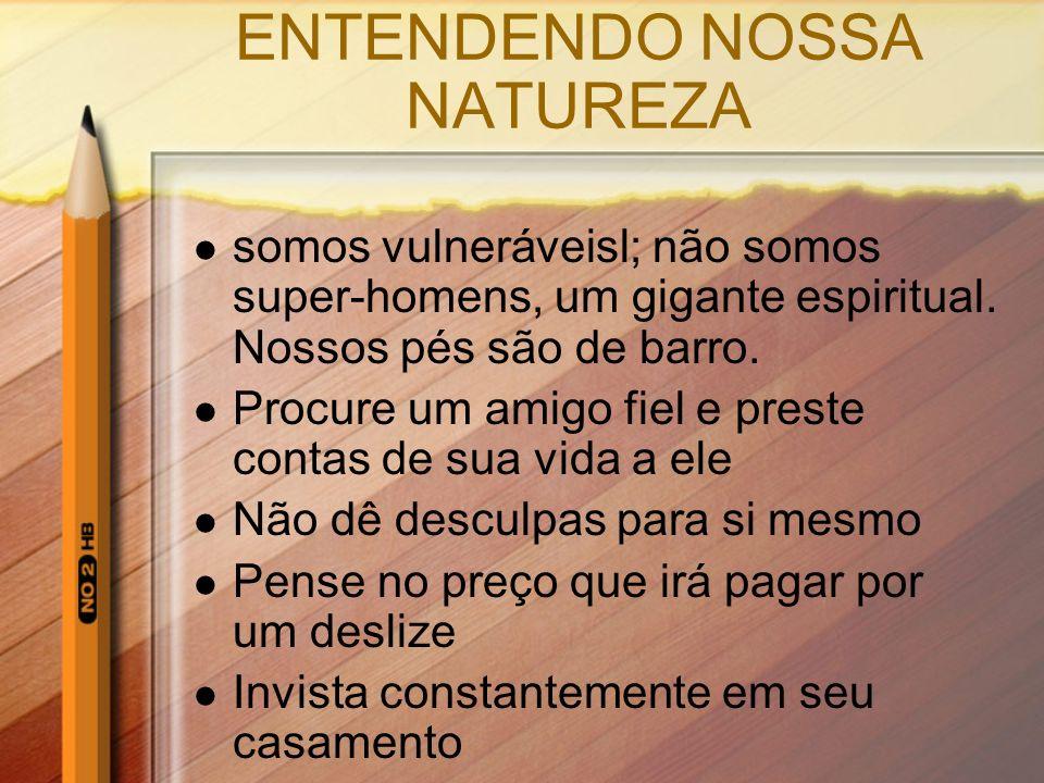 ENTENDENDO NOSSA NATUREZA