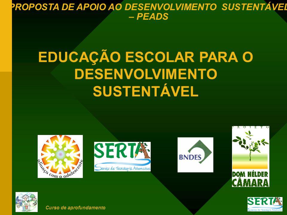 EDUCAÇÃO ESCOLAR PARA O DESENVOLVIMENTO SUSTENTÁVEL