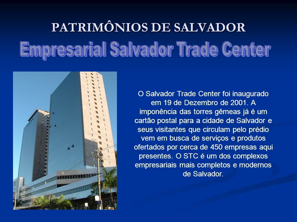 PATRIMÔNIOS DE SALVADOR
