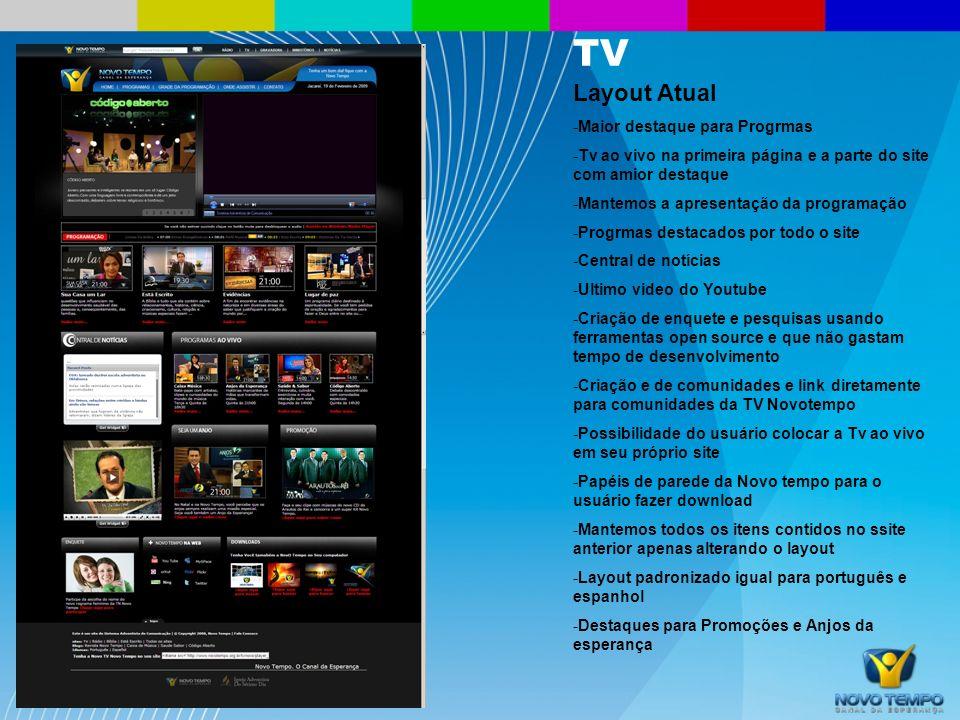 TV Layout Atual Maior destaque para Progrmas
