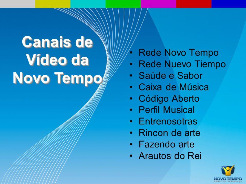 Canais de Vídeo da Novo Tempo