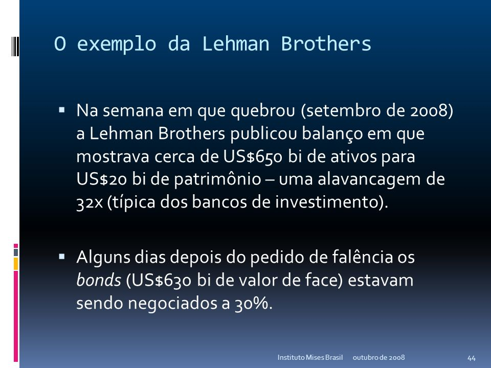 O exemplo da Lehman Brothers