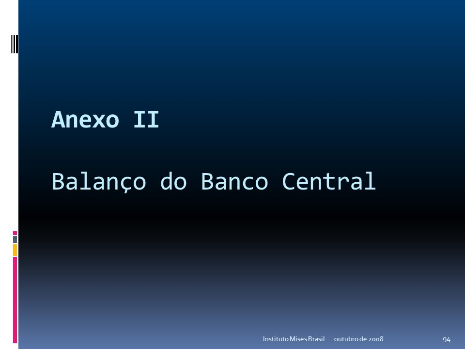 Anexo II Balanço do Banco Central