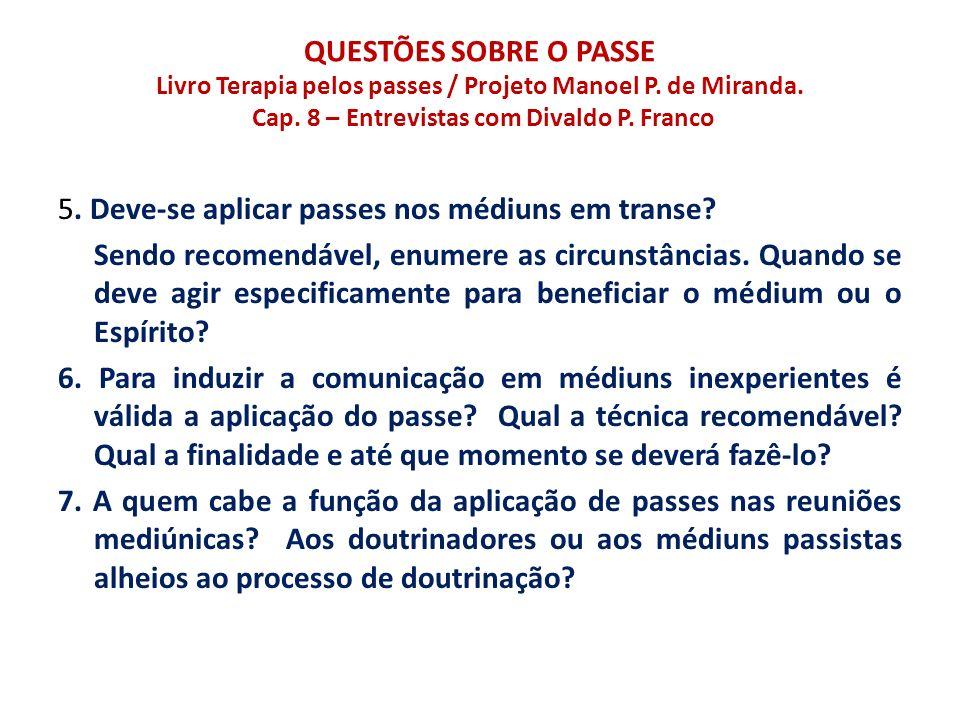 QUESTÕES SOBRE O PASSE Livro Terapia pelos passes / Projeto Manoel P