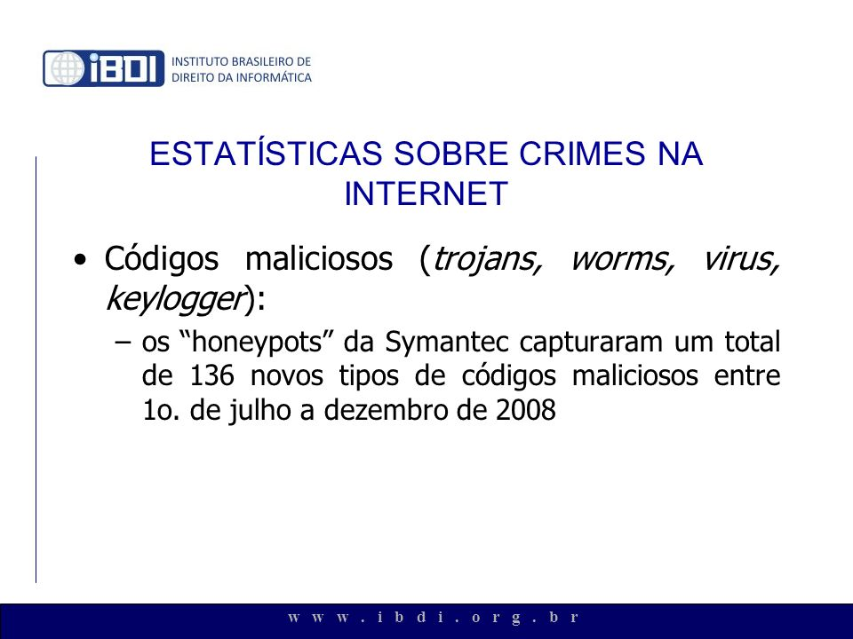 ESTATÍSTICAS SOBRE CRIMES NA INTERNET