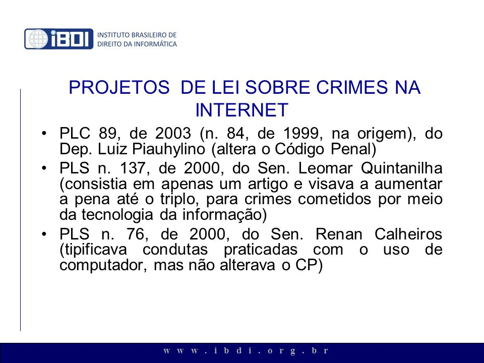 PROJETOS DE LEI SOBRE CRIMES NA INTERNET
