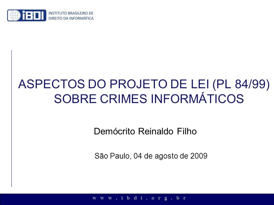 ASPECTOS DO PROJETO DE LEI (PL 84/99) SOBRE CRIMES INFORMÁTICOS