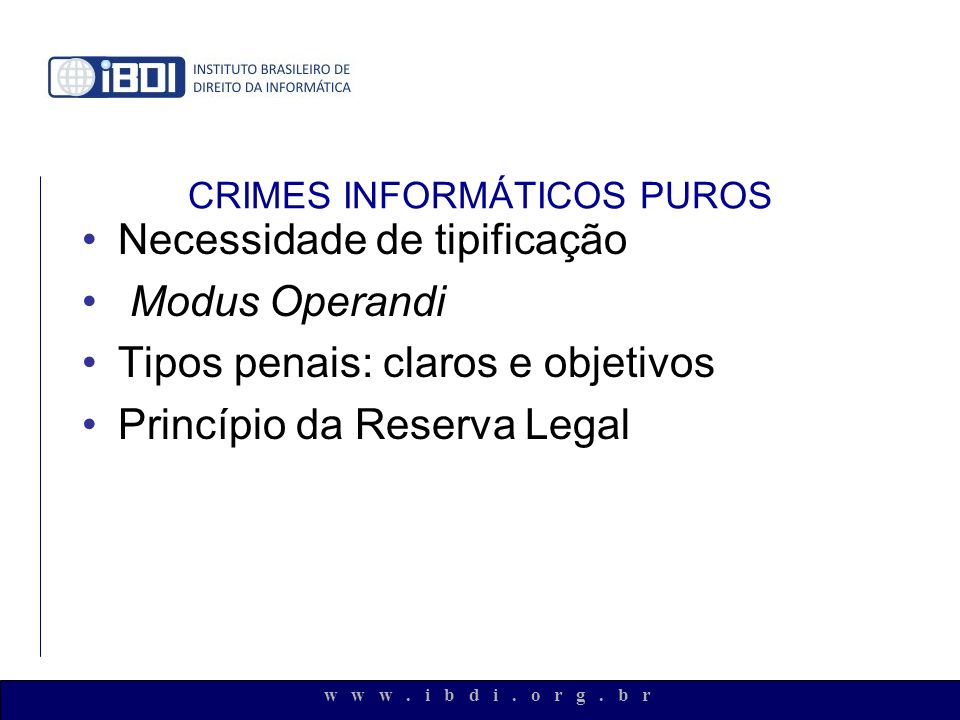 CRIMES INFORMÁTICOS PUROS
