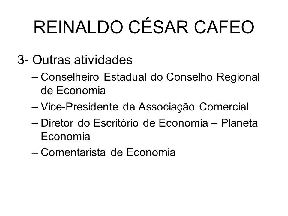 REINALDO CÉSAR CAFEO 3- Outras atividades