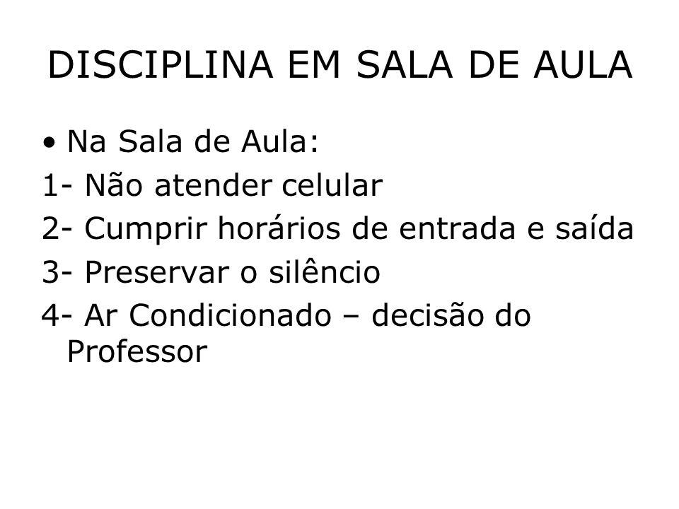 DISCIPLINA EM SALA DE AULA