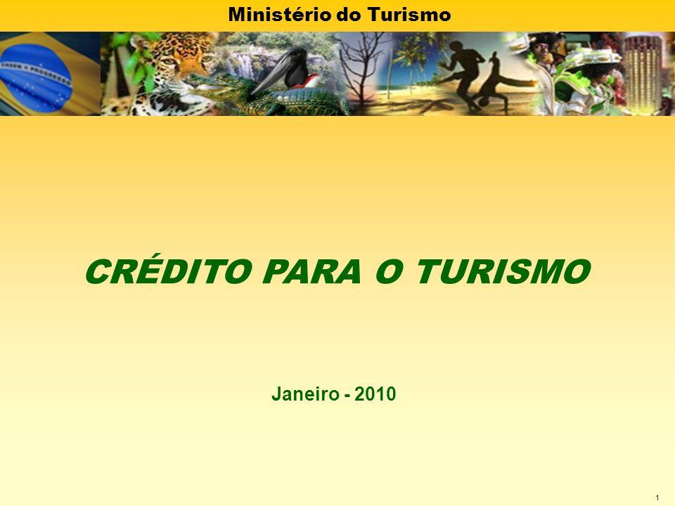 23/03/2017 CRÉDITO PARA O TURISMO Janeiro - 2010
