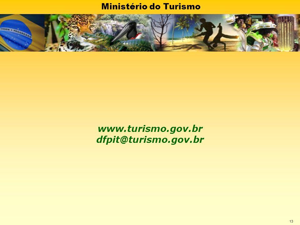 www.turismo.gov.br dfpit@turismo.gov.br