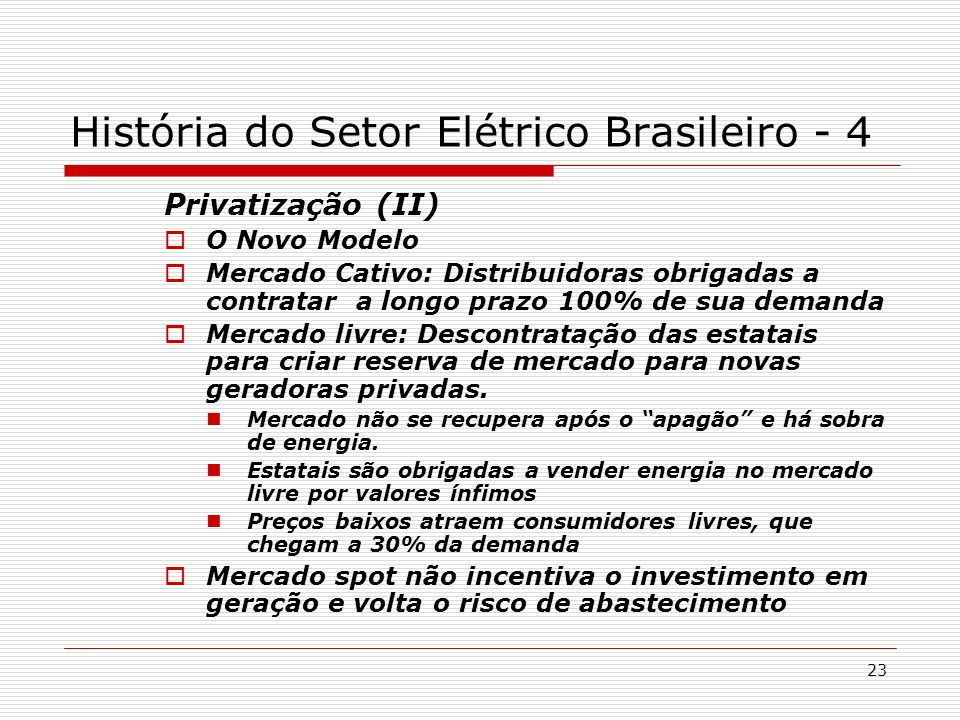 História do Setor Elétrico Brasileiro - 4