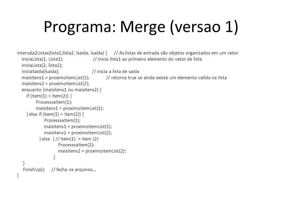 Programa: Merge (versao 1)