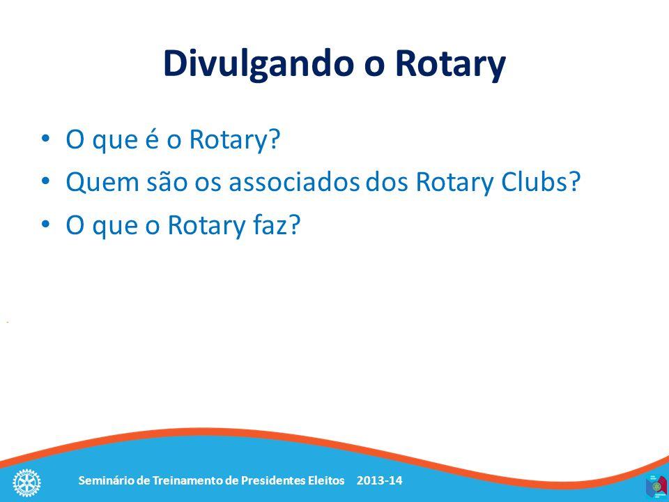Divulgando o Rotary O que é o Rotary