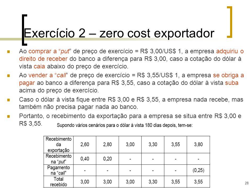 Exercício 2 – zero cost exportador
