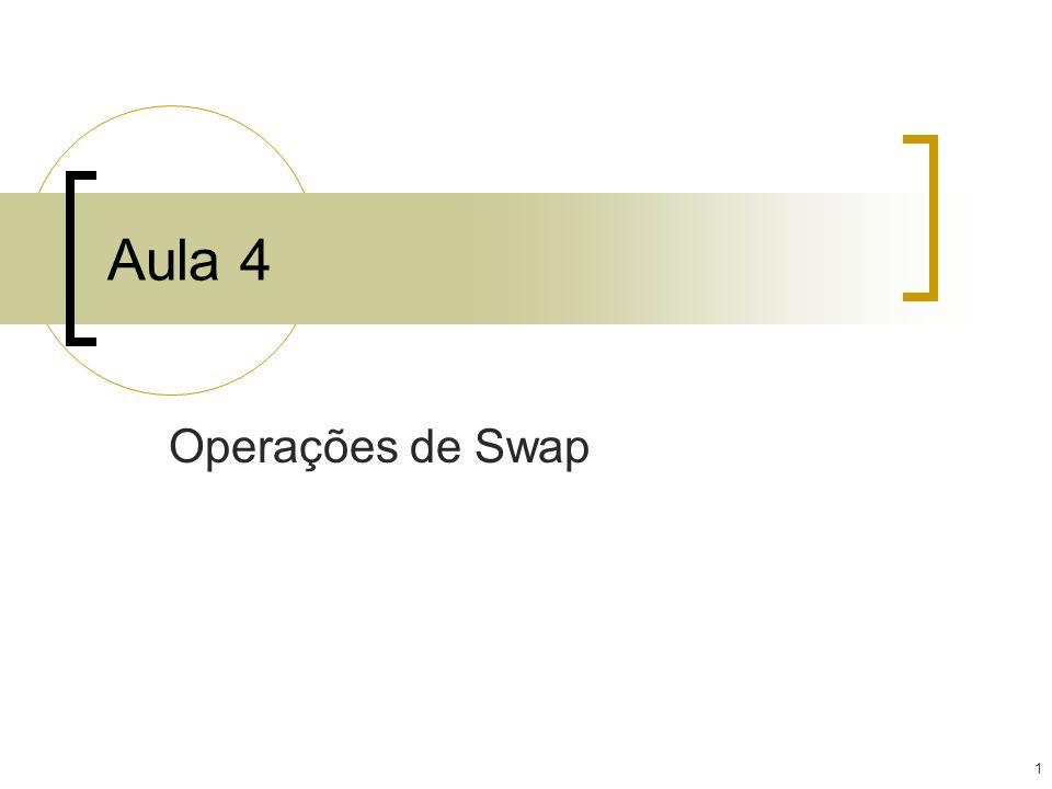 Aula 4 Operações de Swap