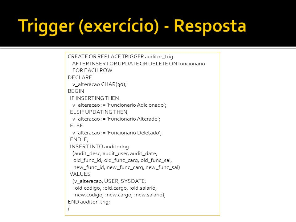 Trigger (exercício) - Resposta