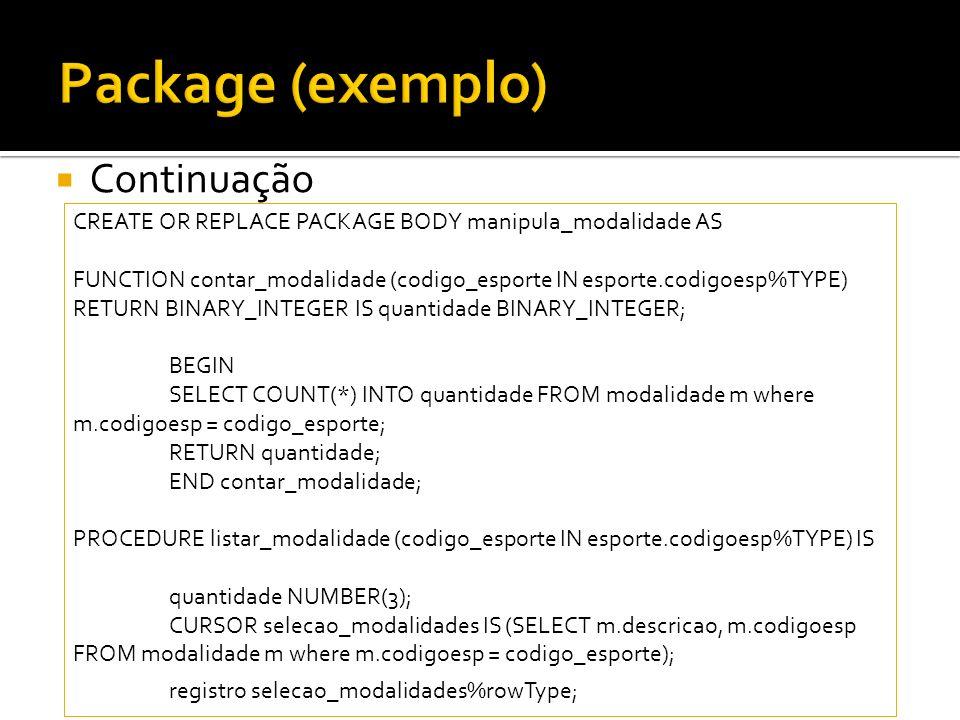Package (exemplo) Continuação