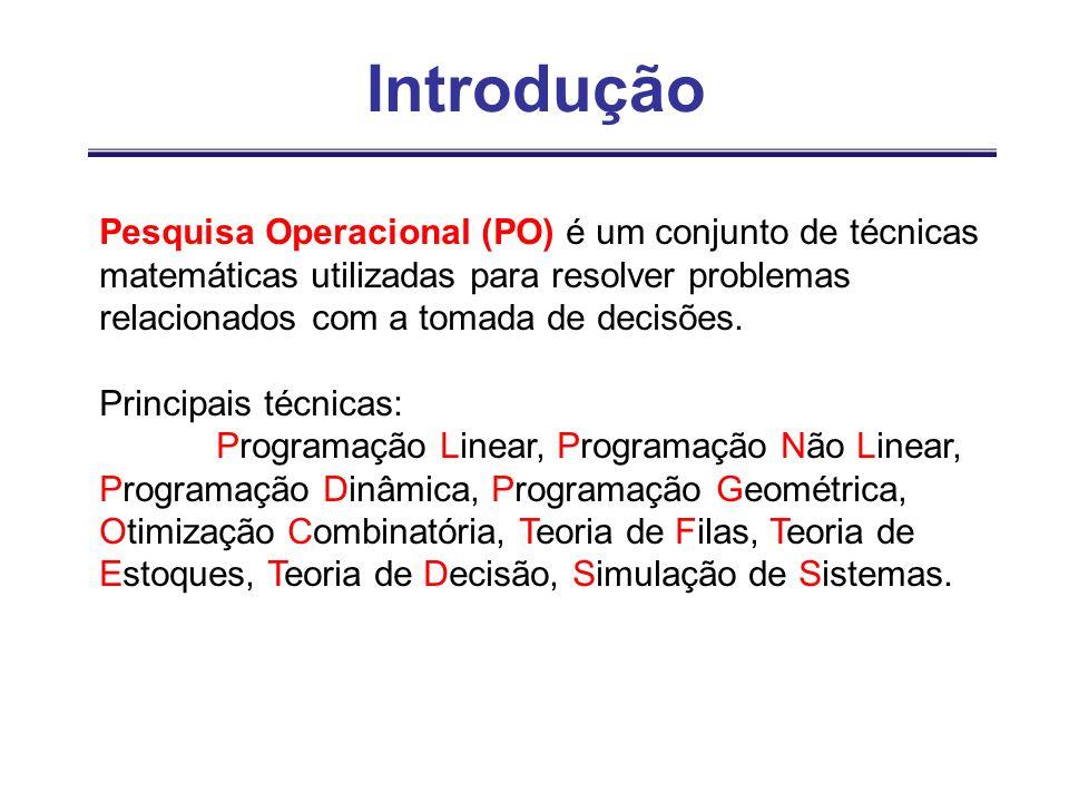 IntroduçãoPesquisa Operacional (PO) é um conjunto de técnicas matemáticas utilizadas para resolver problemas relacionados com a tomada de decisões.