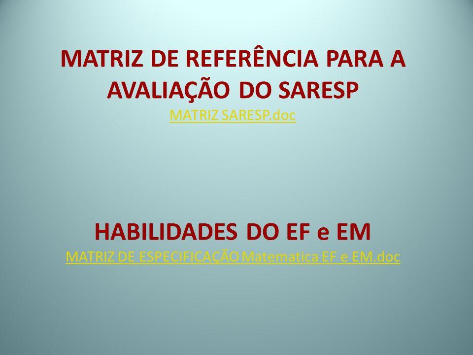 MATRIZ DE REFERÊNCIA PARA A AVALIAÇÃO DO SARESP MATRIZ SARESP.doc