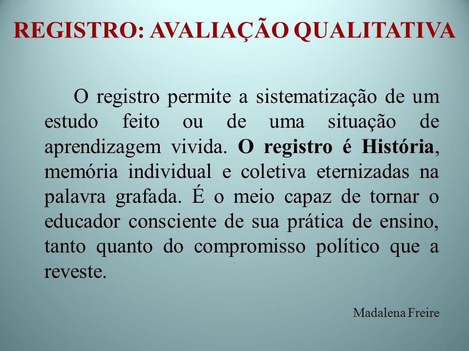 REGISTRO: AVALIAÇÃO QUALITATIVA