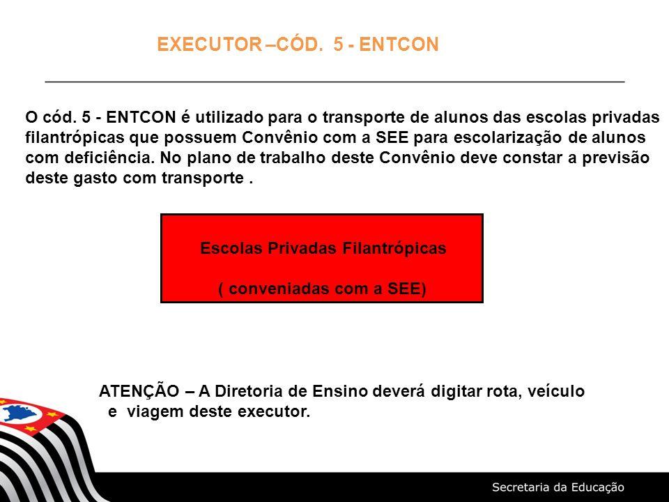 EXECUTOR –CÓD. 5 - ENTCON