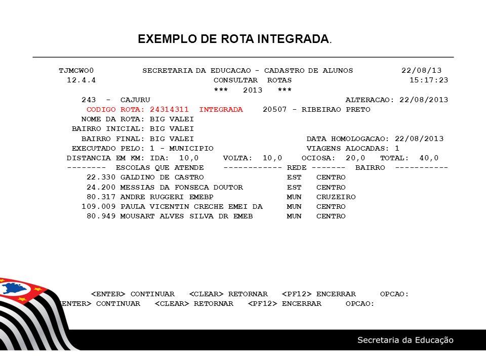 EXEMPLO DE ROTA INTEGRADA.