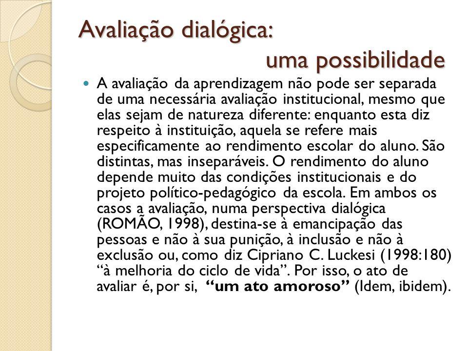 Avaliação dialógica: uma possibilidade