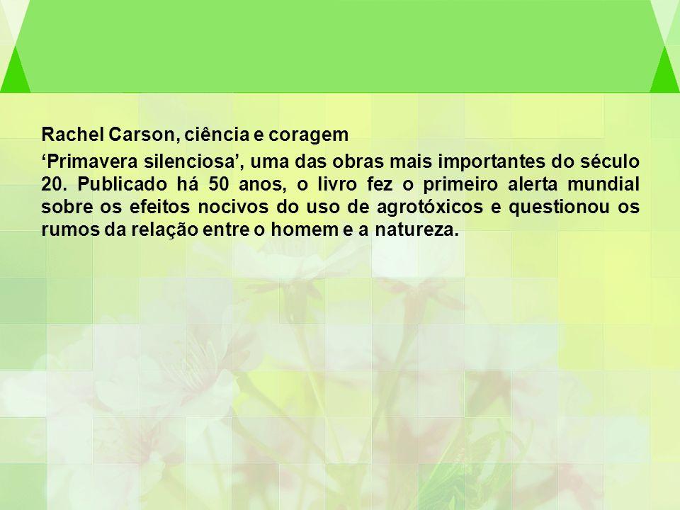 Rachel Carson, ciência e coragem