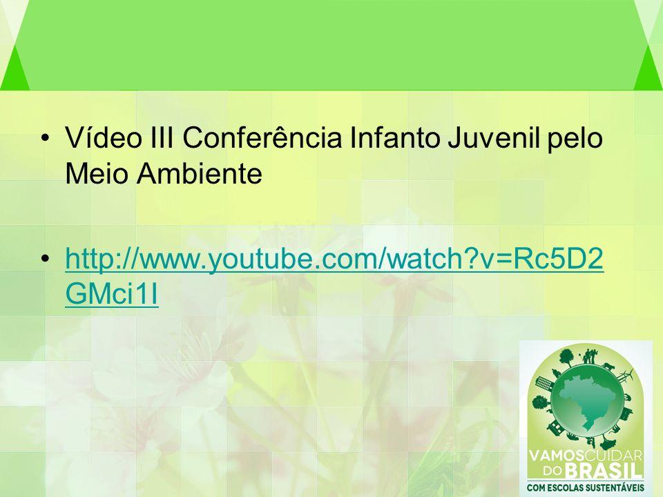 Vídeo III Conferência Infanto Juvenil pelo Meio Ambiente