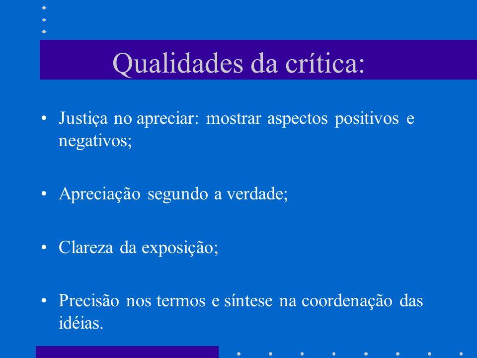 Qualidades da crítica: