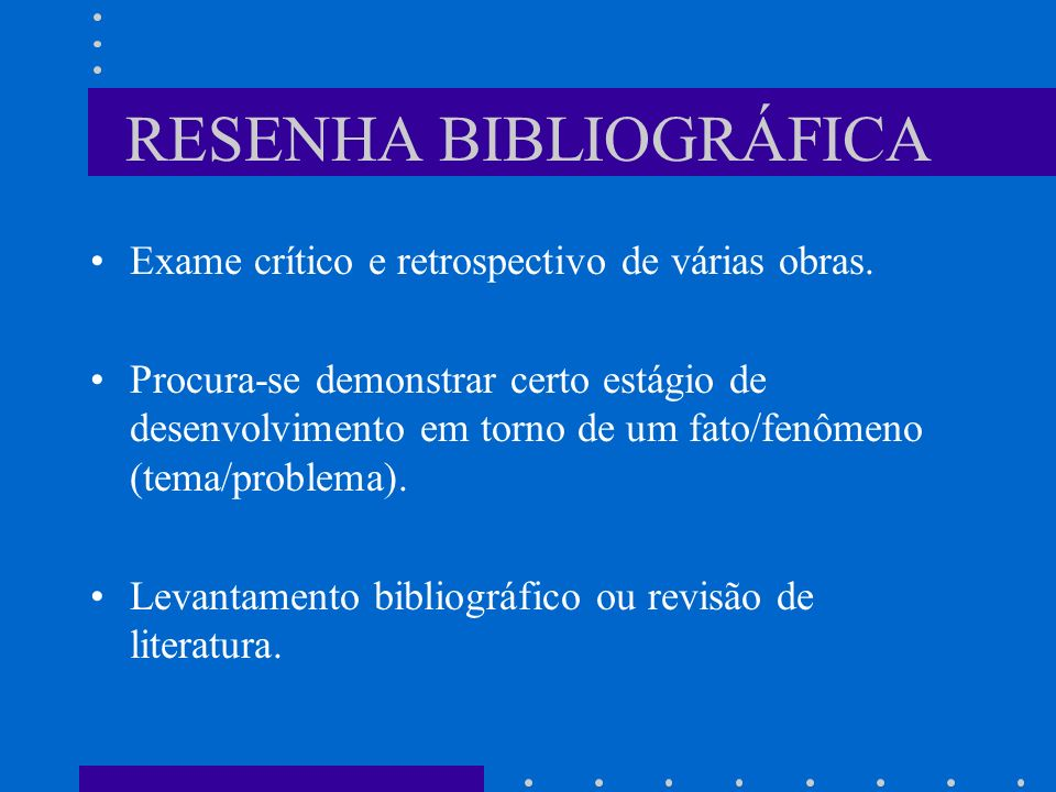 RESENHA BIBLIOGRÁFICA
