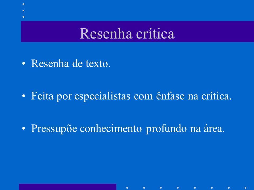 Resenha crítica Resenha de texto.