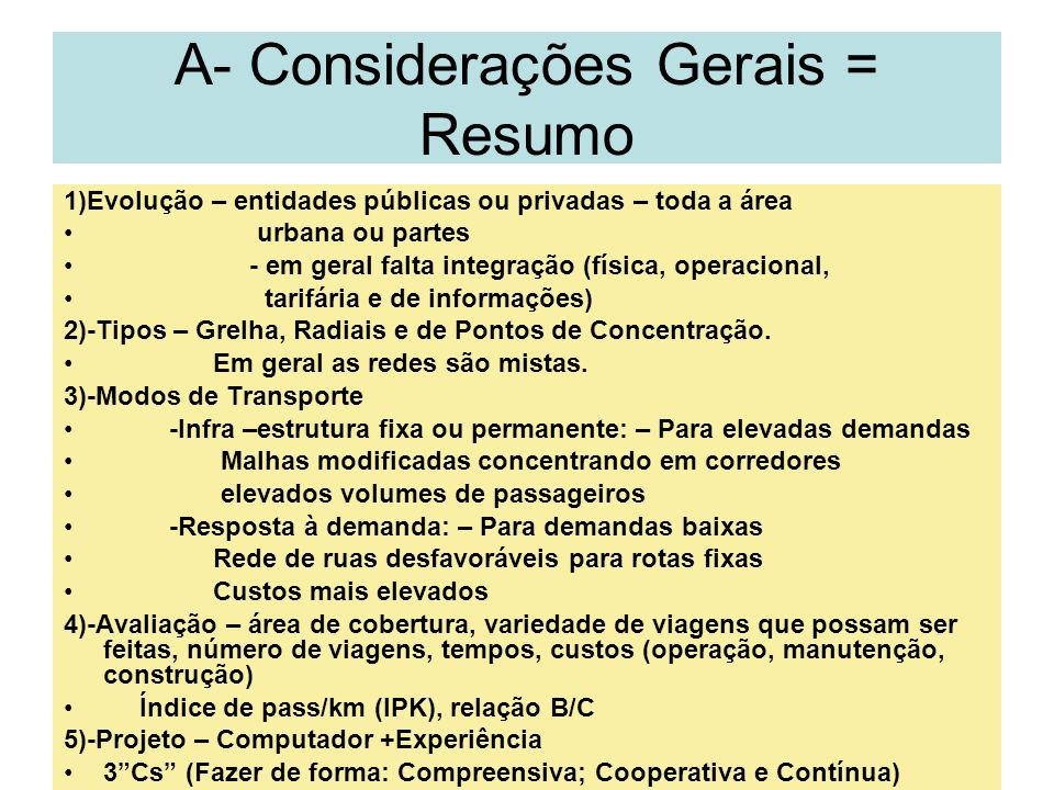 A- Considerações Gerais = Resumo