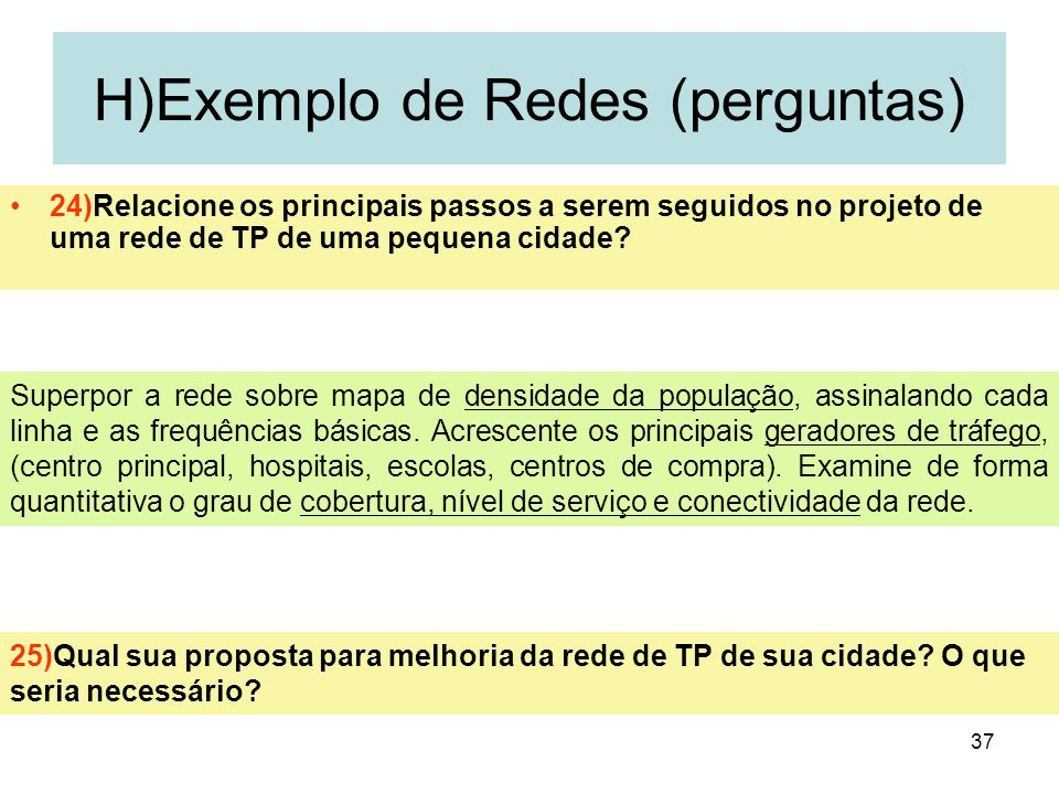 H)Exemplo de Redes (perguntas)