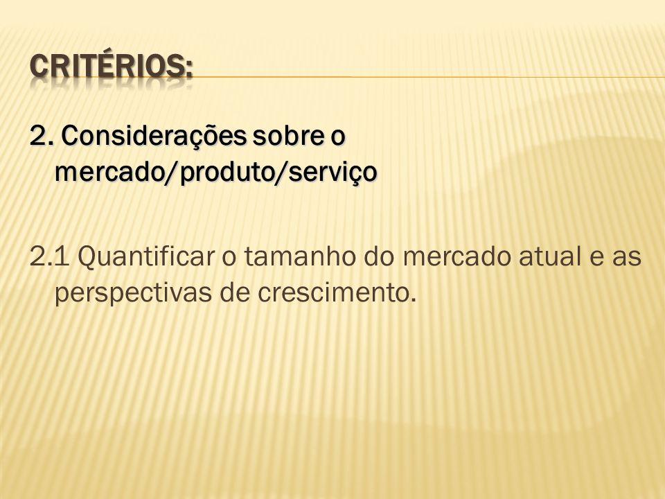 Critérios: 2.
