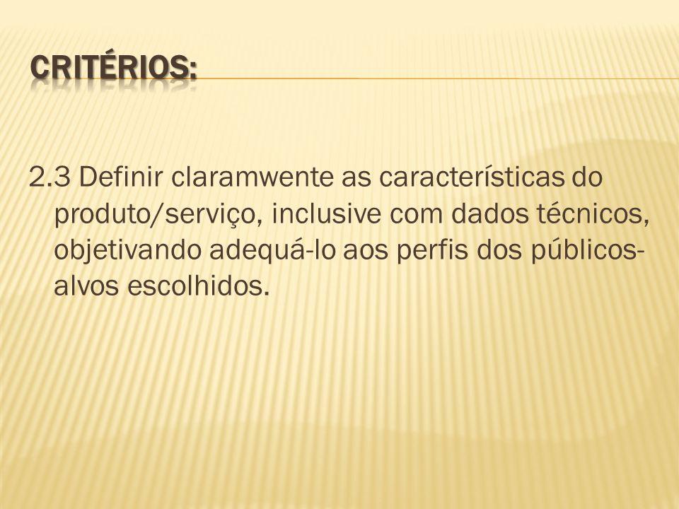 Critérios: