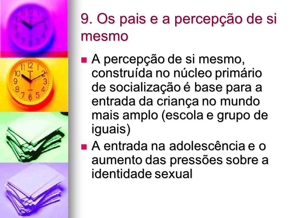 9. Os pais e a percepção de si mesmo