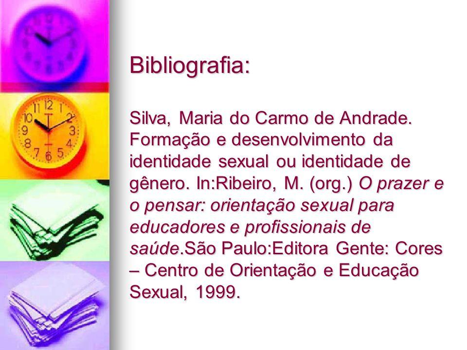 Bibliografia: Silva, Maria do Carmo de Andrade