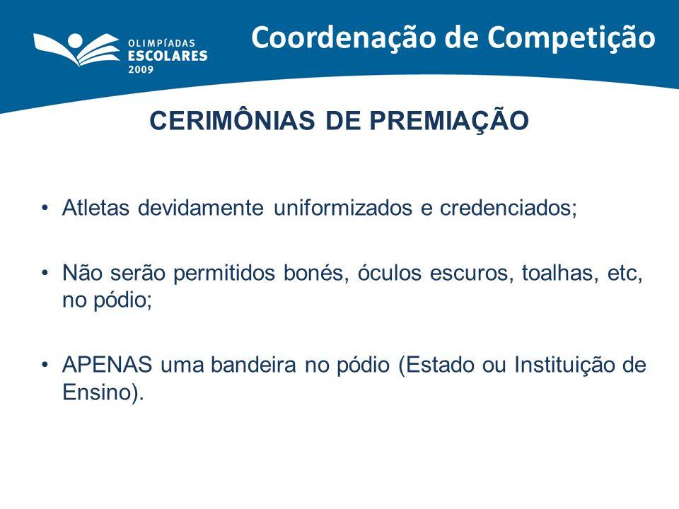 Coordenação de Competição CERIMÔNIAS DE PREMIAÇÃO