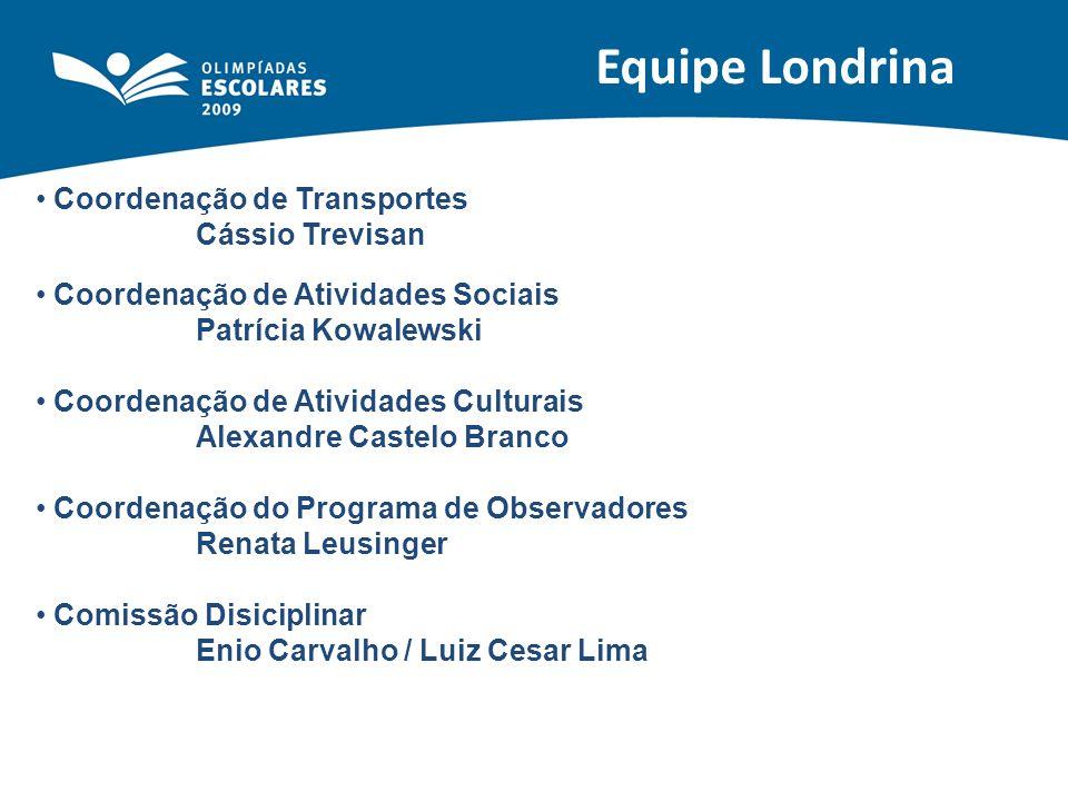 Equipe Londrina Coordenação de Transportes Cássio Trevisan