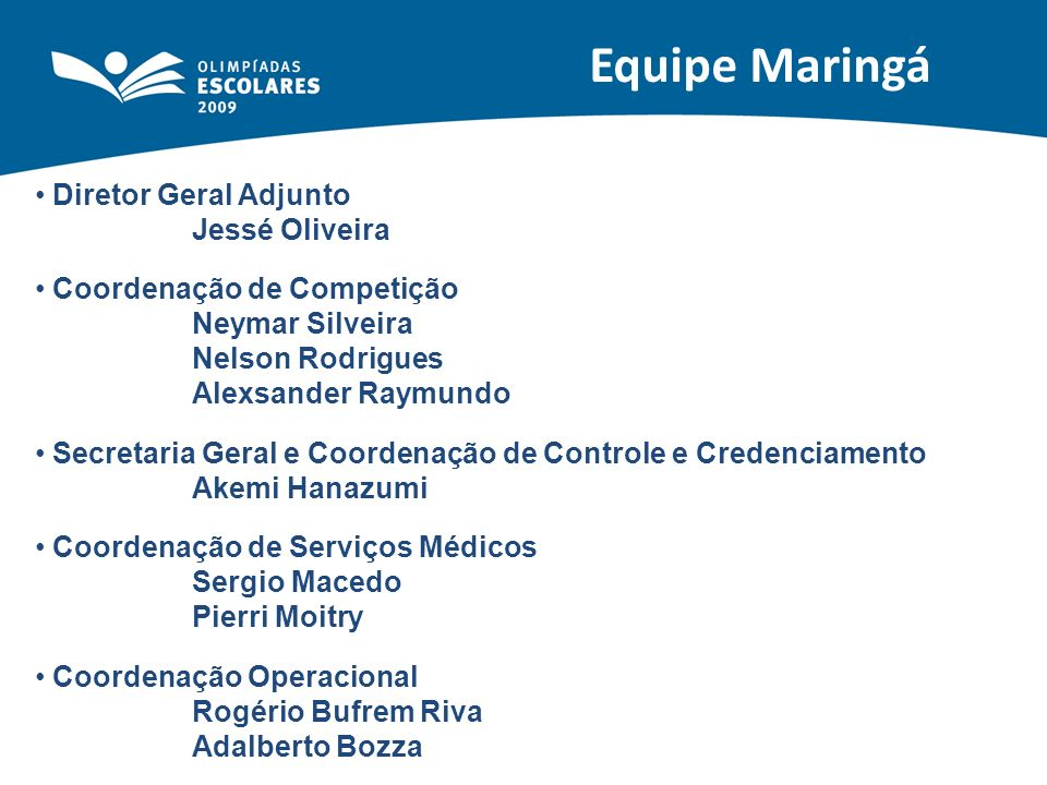 Equipe Maringá Diretor Geral Adjunto Jessé Oliveira
