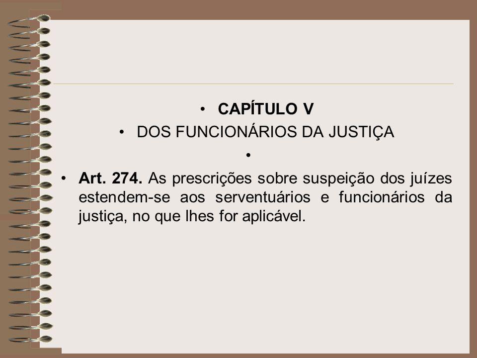 DOS FUNCIONÁRIOS DA JUSTIÇA